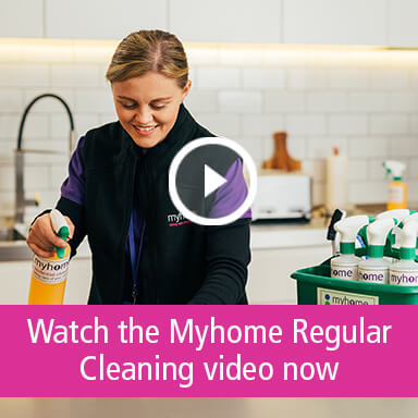 Watch the Myhome Regular Cleaning Video